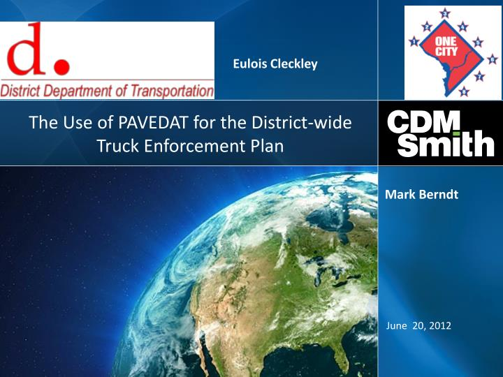 The use of pavedat for the district wide truck enforcement plan