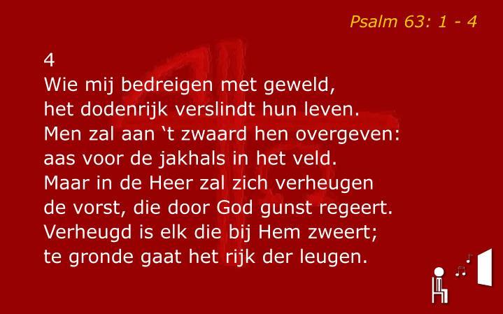 Psalm 63: 1 - 4