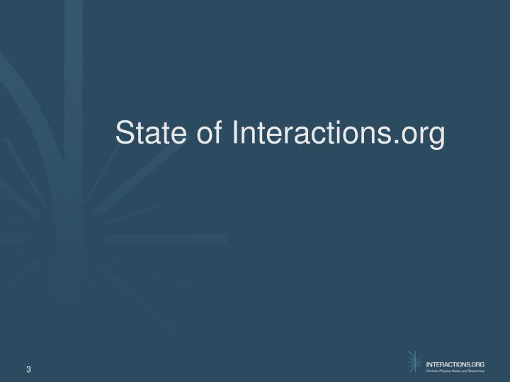 State of Interactions.org