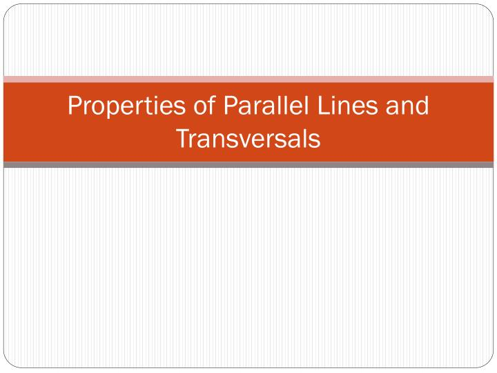 Properties of parallel lines and transversals