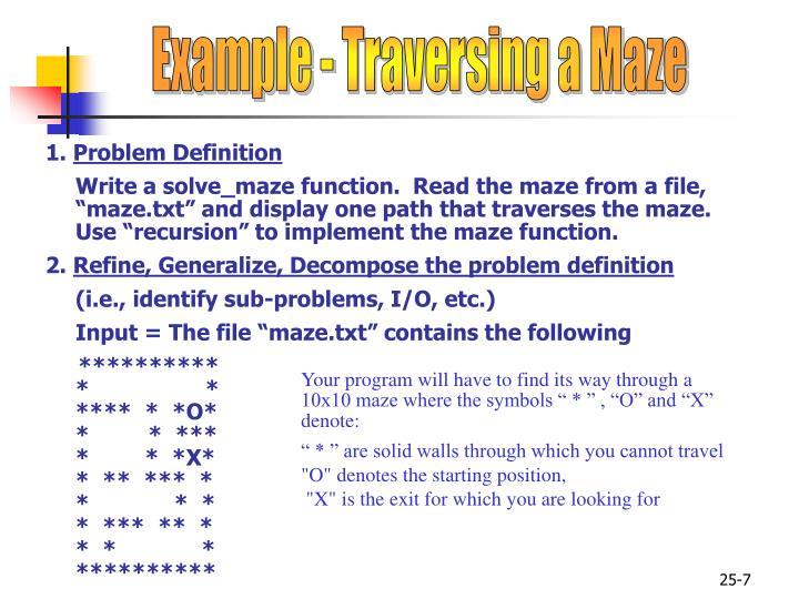 Example - Traversing a Maze