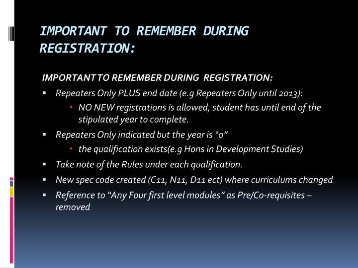 Important to remember during registration