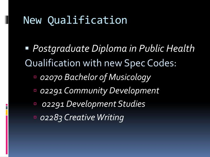 New Qualification