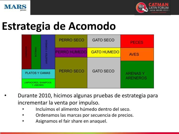 Estrategia de Acomodo