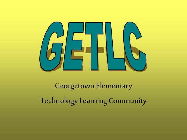 Georgetown elementary technology learning community