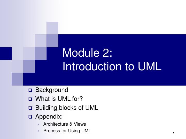 Module 2 introduction to uml