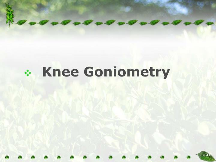 Knee Goniometry