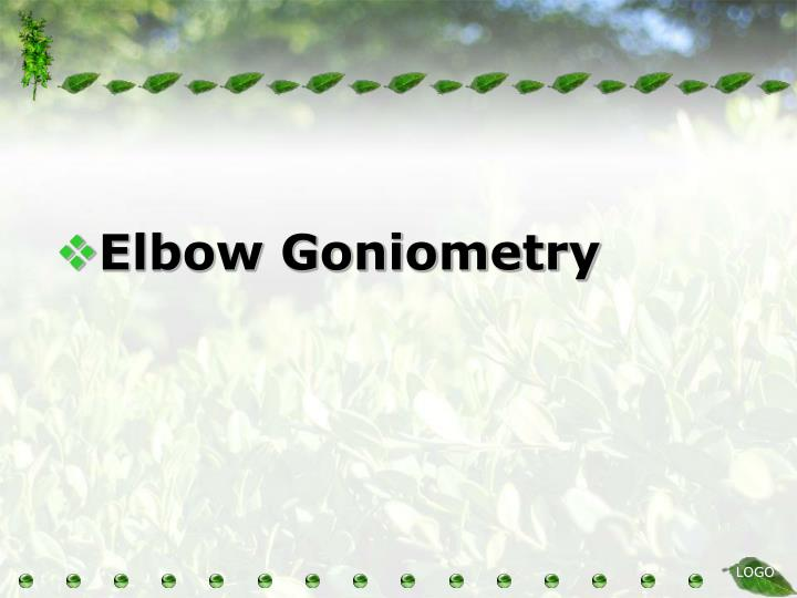 Elbow Goniometry