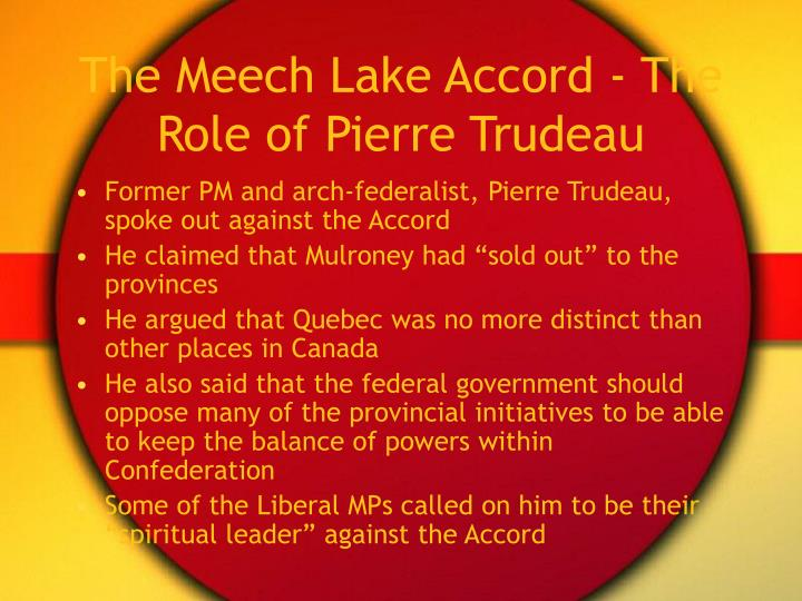 The Meech Lake Accord - The Role of Pierre Trudeau