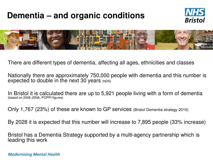 Dementia – and organic conditions