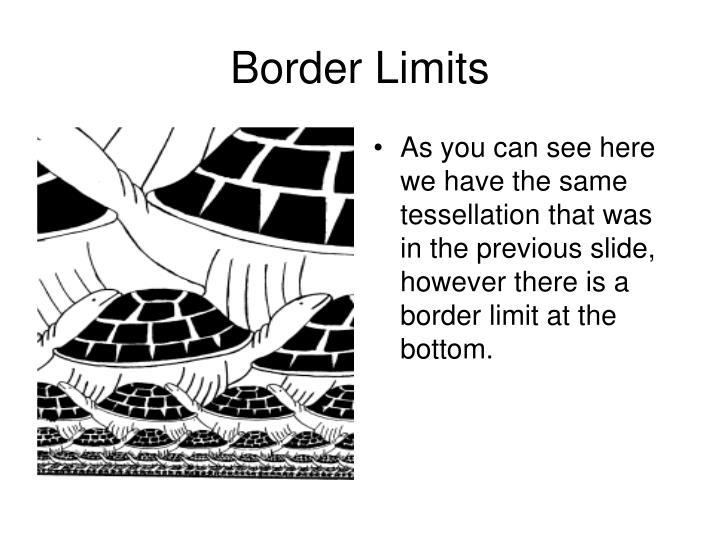 Border Limits