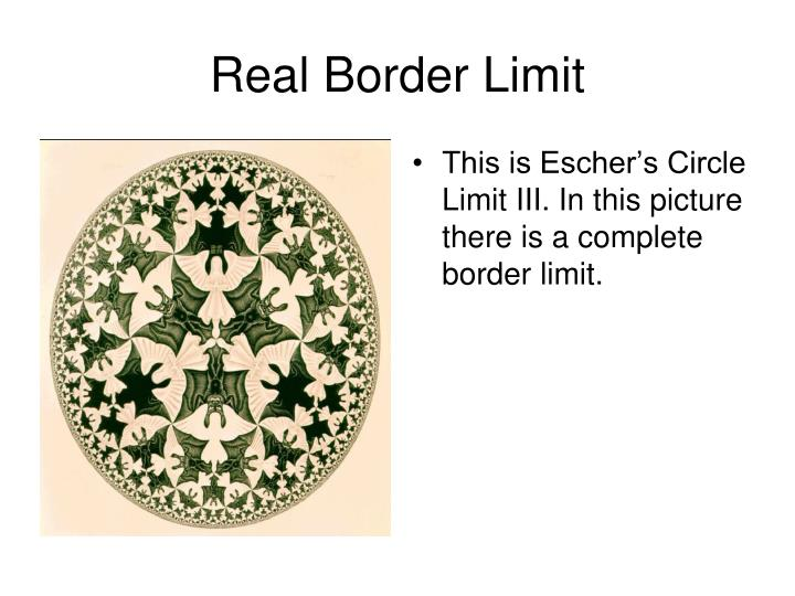 Real Border Limit