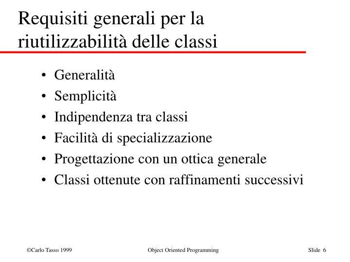 Requisiti generali per la riutilizzabilità delle classi
