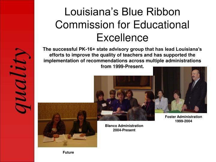 Louisiana s blue ribbon commission for educational excellence