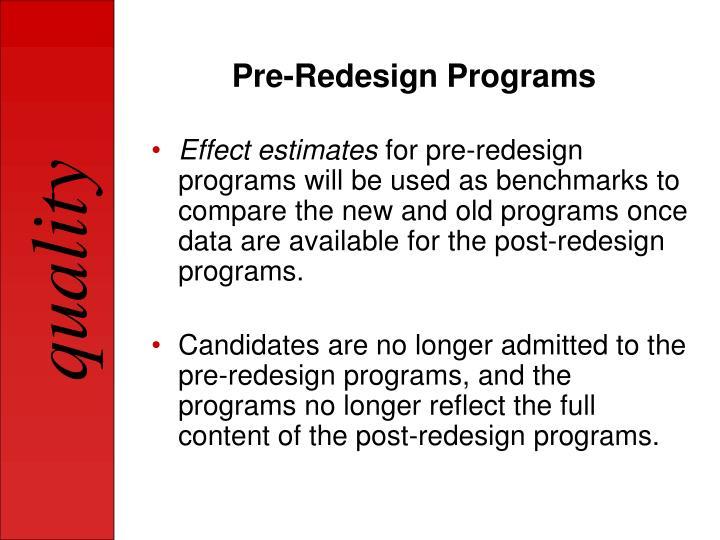 Pre-Redesign Programs