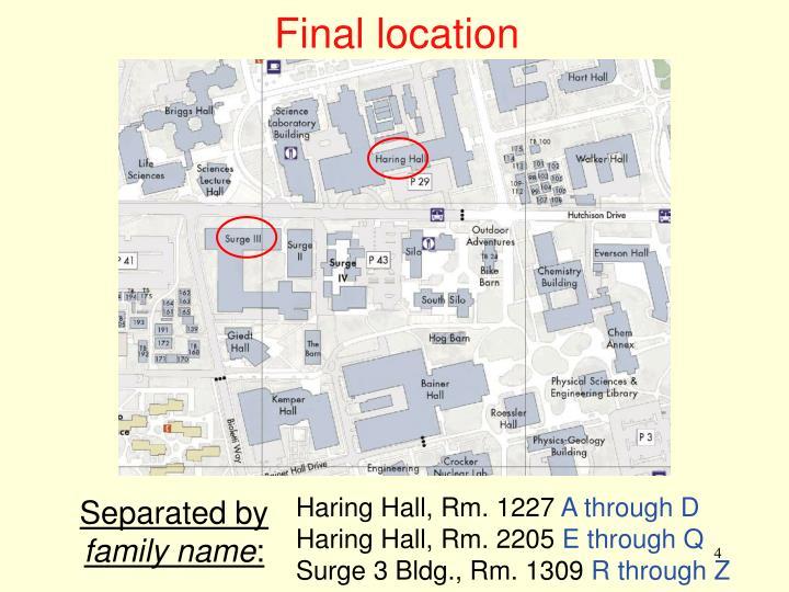 Final location