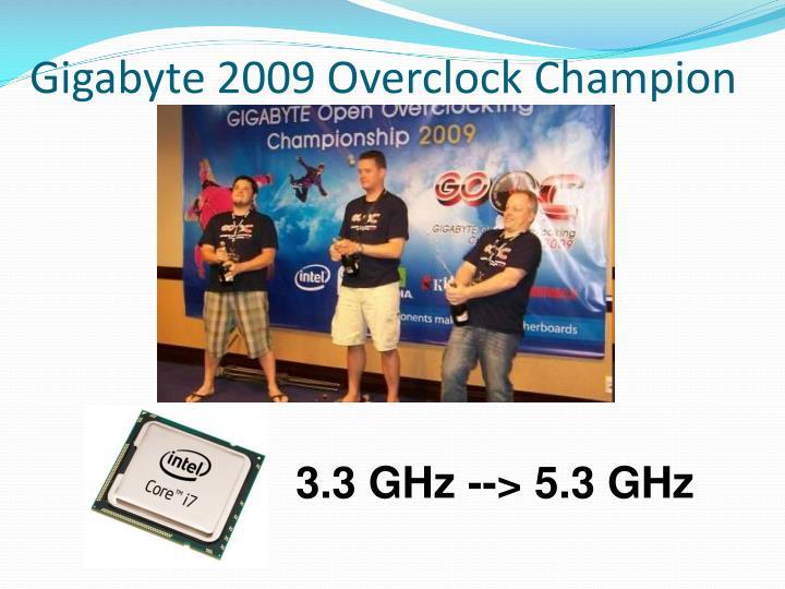 Gigabyte 2009 Overclock Champion