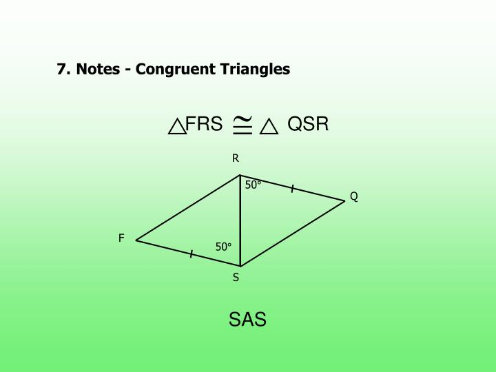 7.Notes - Congruent Triangles