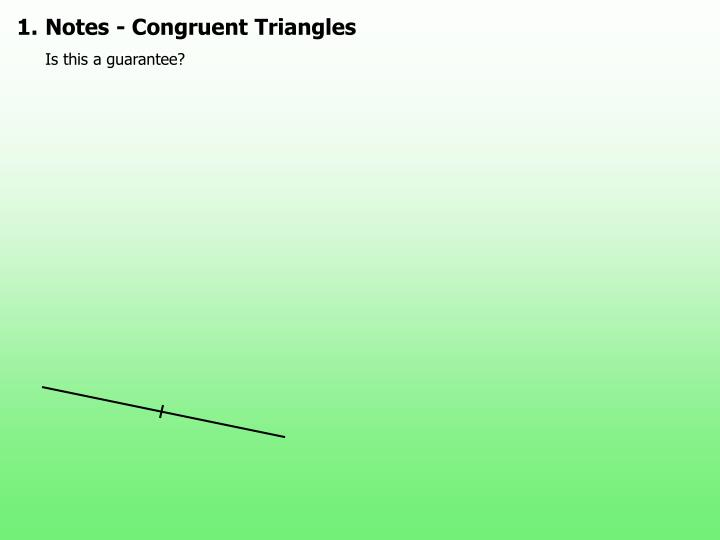 1.Notes - Congruent Triangles