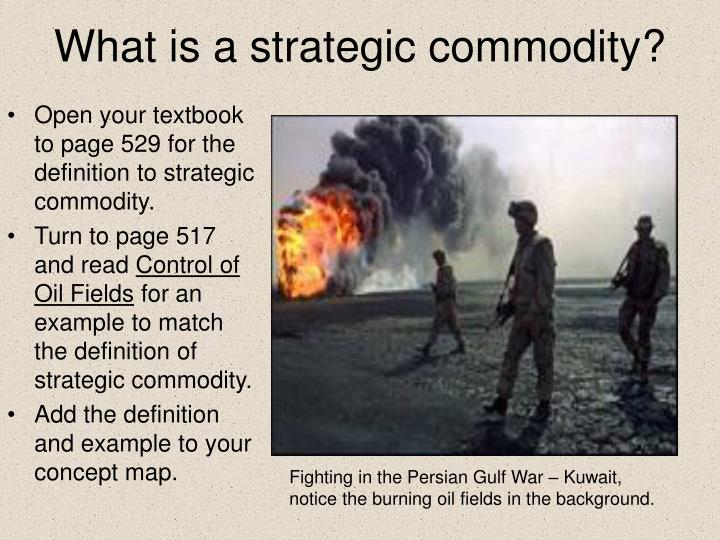 What is a strategic commodity?