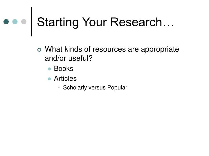 Starting Your Research…