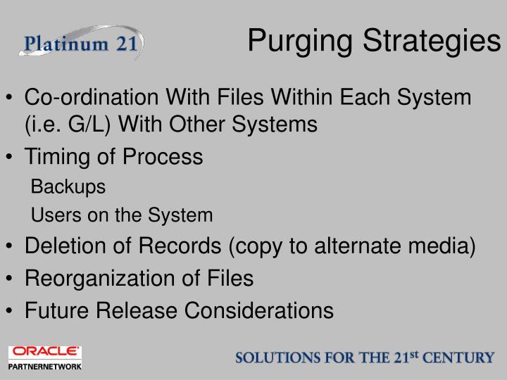 Purging Strategies
