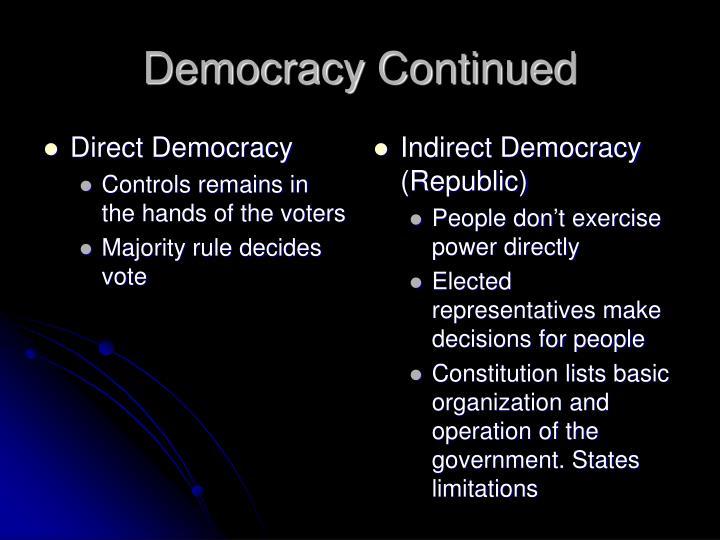 Democracy Continued