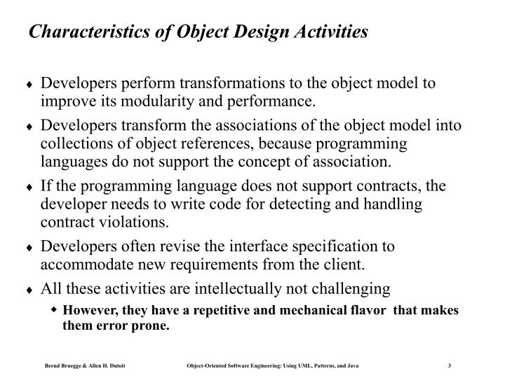 Characteristics of Object Design Activities