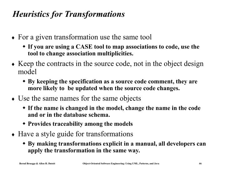 Heuristics for Transformations