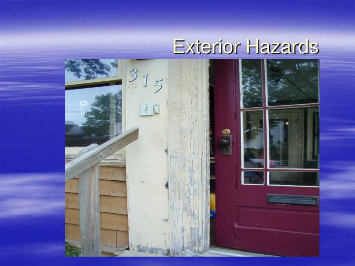 Exterior Hazards