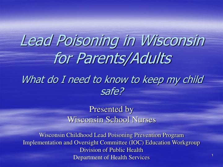 Lead Poisoning in Wisconsin for Parents/Adults
