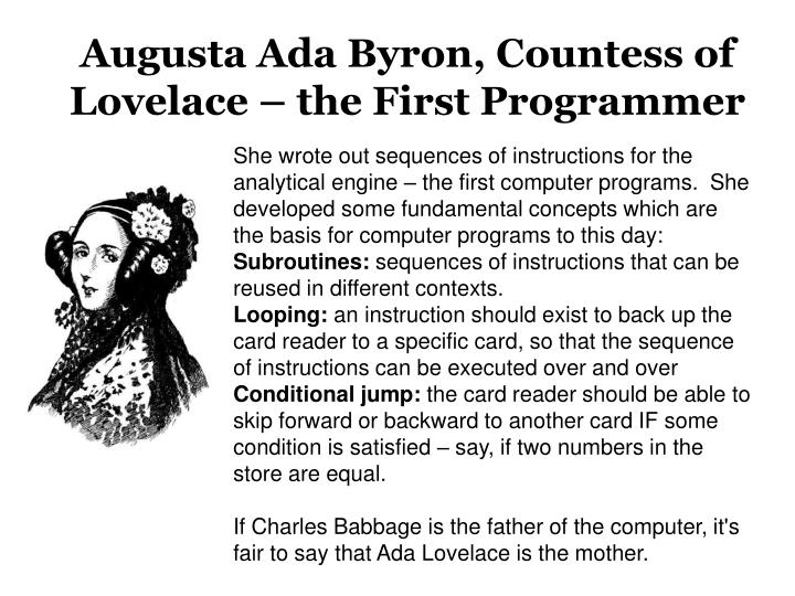 Augusta Ada Byron, Countess of Lovelace – the First Programmer