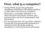 first what is a computer