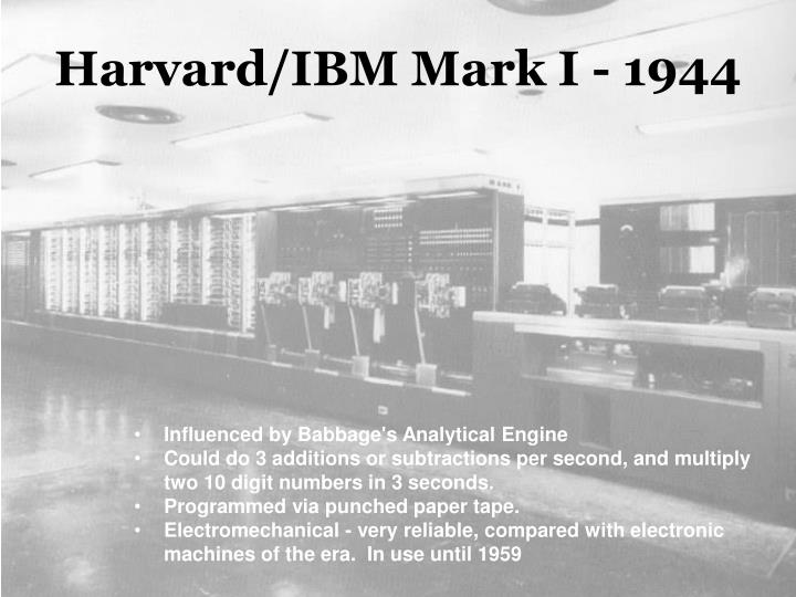 Harvard/IBM Mark I - 1944
