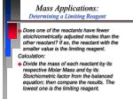 mass applications determining a limiting reagent