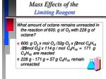 mass effects of the limiting reagent