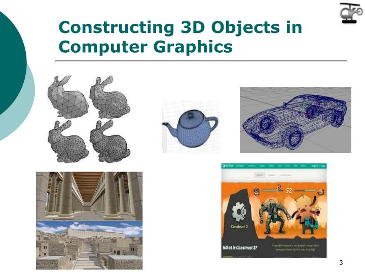 Constructing 3D Objects in Computer Graphics