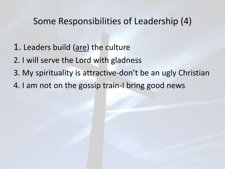 Some responsibilities of leadership 4