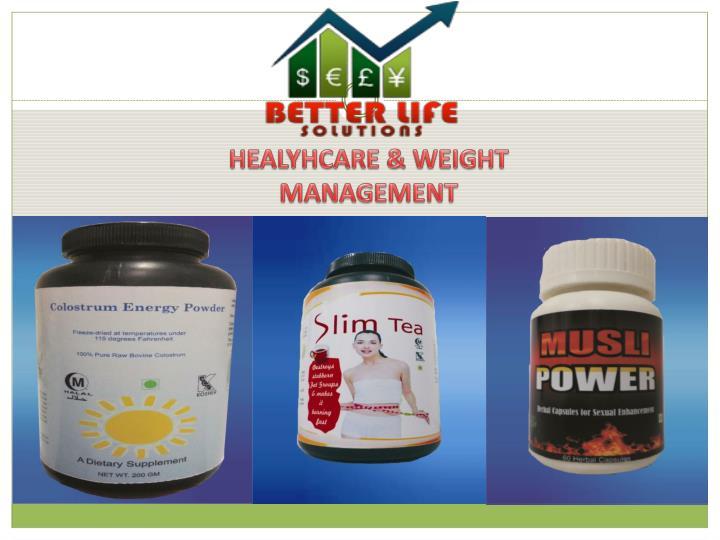 HEALYHCARE & WEIGHT MANAGEMENT