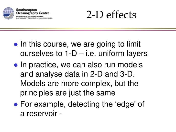 2-D effects