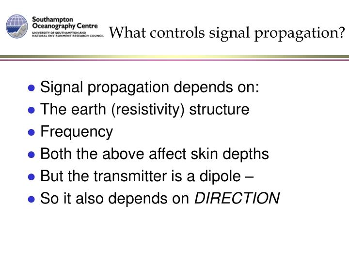 What controls signal propagation?