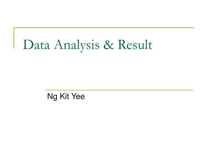 Data Analysis & Result