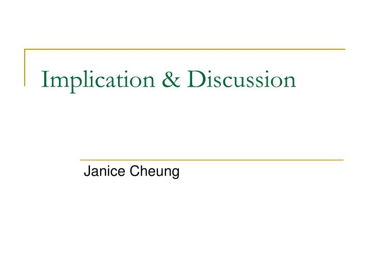 Implication & Discussion