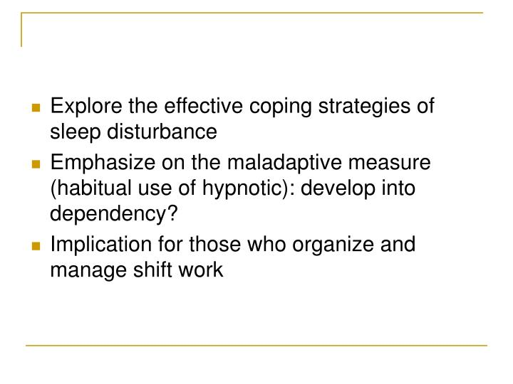 Explore the effective coping strategies of sleep disturbance