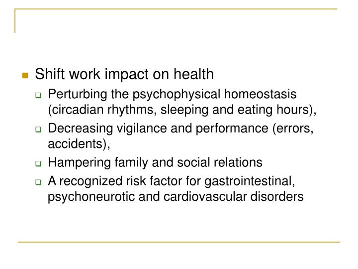 Shift work impact on health