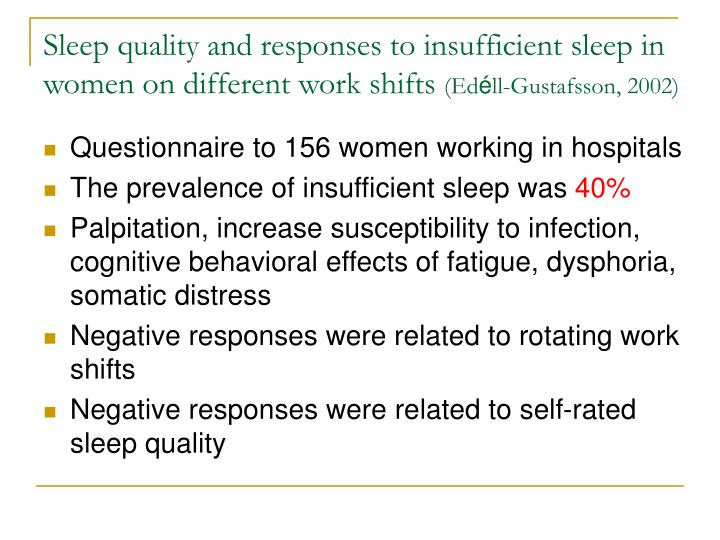 Sleep quality and responses to insufficient sleep in women on different work shifts