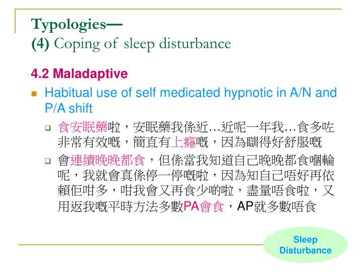 4.2 Maladaptive
