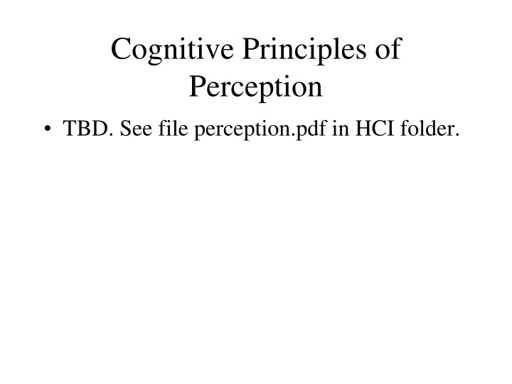 Cognitive Principles of Perception