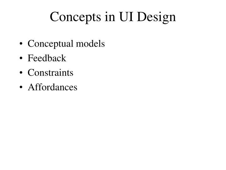 Concepts in UI Design