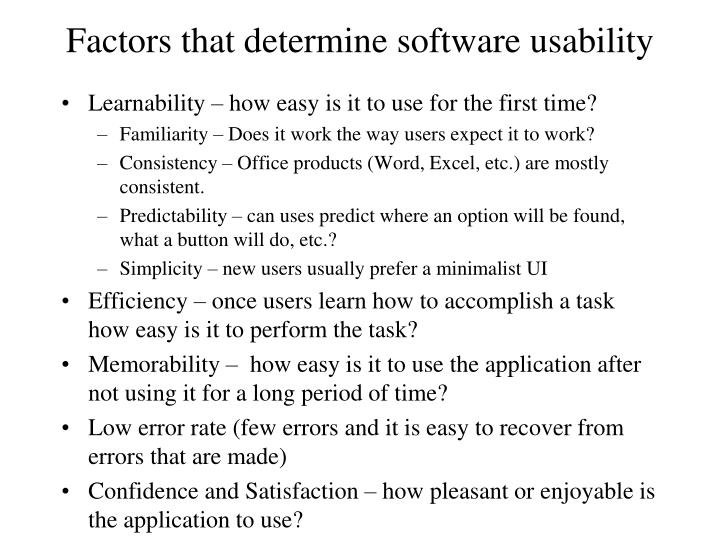 Factors that determine software usability